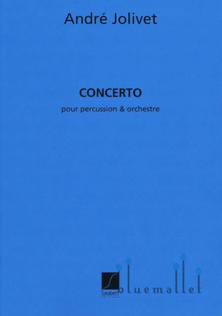 Jolivet , Andre - Concerto pour Percussion & Orchestre (オーケストラ伴奏版、スコアのみ)