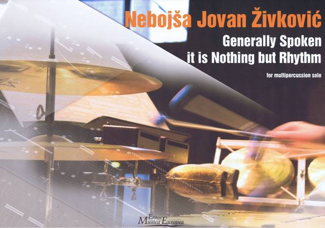 Zivkovic , Nebojsa Jovan - Generally Spoken It is Nothing But Rhythm (特価品)