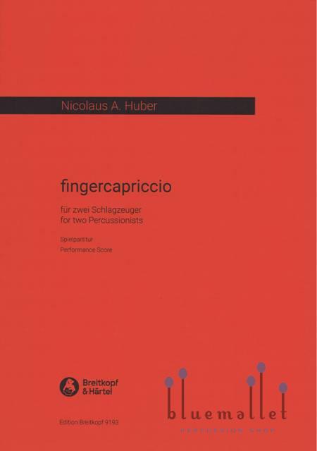 Huber , Nicolas A - Fingercapriccio for Two Percussionists (スコアのみ)