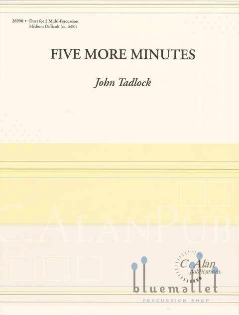 Tadlock , John - Five More MInutes for Multi-Percussion Duet (スコア・パート譜セット)