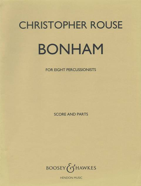 Rouse , Christopher - Bonham for Eight Percussionists (スコア・パート譜セット) (特価品)