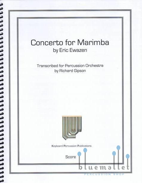 Ewazen , Eric - Concerto for Marimba (パーカッションアンサンブル伴奏版 / スコア・パート譜セット)