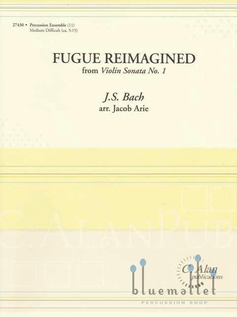 Bach , Johann Sebastian - Fugue Reimagined for 11 Percussionists (arr. by Jacob Arie) (スコア・パート譜セット) (特価品)