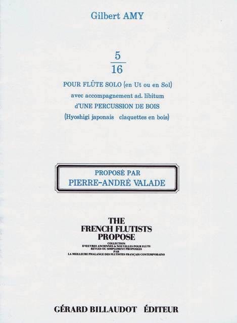 Amy , Gilbert - 5/16 pour Flute Solo avec Accompagnement Ad. Libitum d'une Percussion de Bois (スコア・パート譜セット) (特価品)