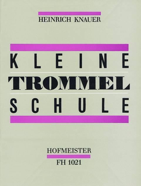 Knauer , Heinrich - Kleine Trommel Schule
