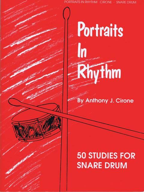 Cirone , Anthony J. - Portraits in Rhythm 50 Studies for Snere Drum (特価品)