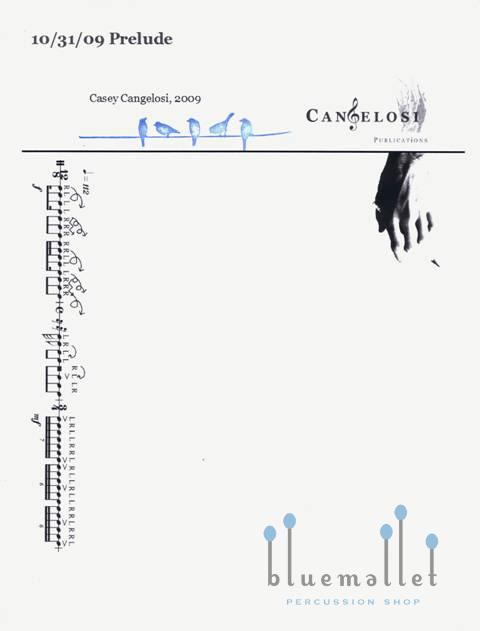 Cangelosi , Casey - 10/31/09 Prelude for Solo Snare Drum