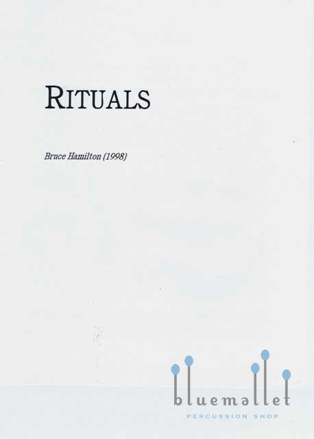Hamilton , Bruce -Rituals for Solo Timpani