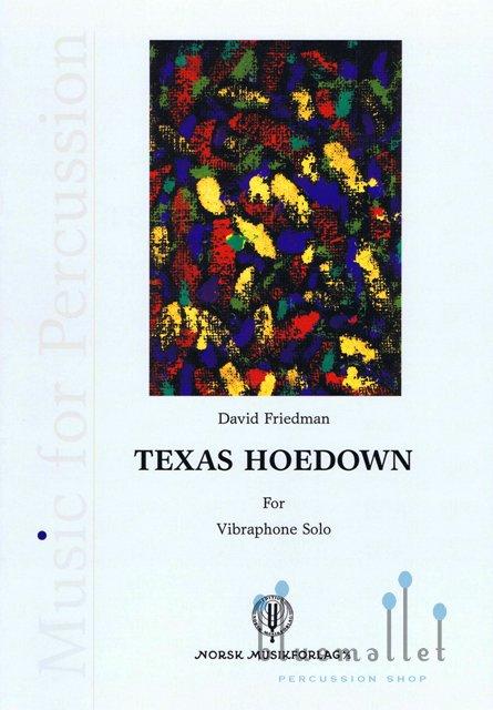 Friedman , David - Texas Hoedown for Vibraphone Solo