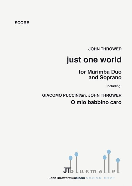 Thrower , John - Just One World for Soprano and Marimba Duo (スコア・パート譜セット)(特価品)