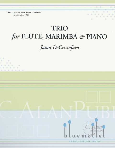 DeCristofaro , Jason - Trio for Flute, Marimba & Piano (スコア・パート譜セット)