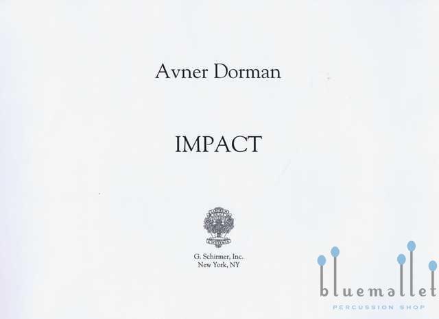 Dorman , Avner - Impact  (スコア2部、チェロパート譜あり)