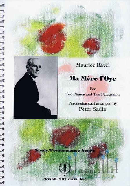 Ravel , Maurice - Ma Mere L'Oye arranged by Peter Sadlo (スコアのみ)