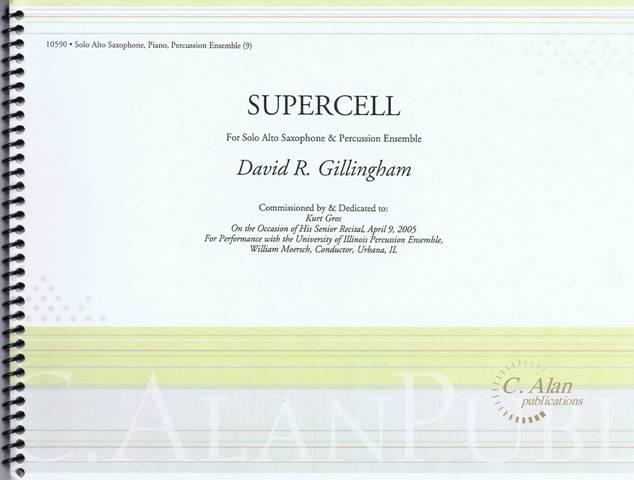 Gillingham , David R. - SuperCell (スコア・パート譜セット)