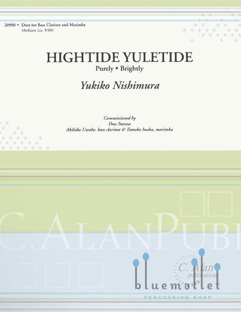 Nishimura , Yukiko - Hightide Yuletide Purely Brightly (スコア・パート譜セット)