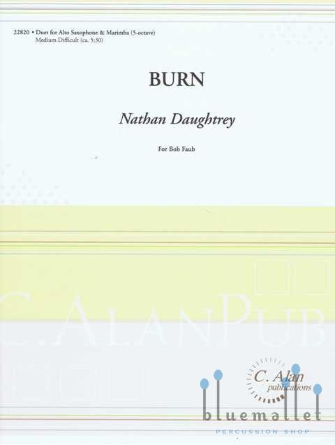Daughtrey , Nathan - Burn (スコア・パート譜セット) (特価品)