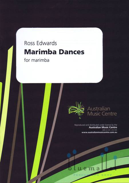 Edwards , Ross - Marimba Dances for Solo Marimba