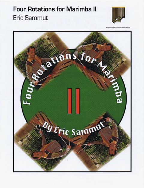 Sammut , Eric - Four Rotations for Marimba II (特価品)