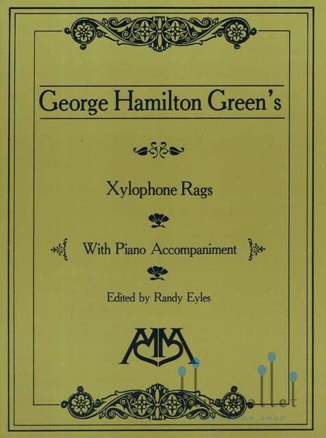 Green , George Hamilton - Xylophone Rags with Piano Accompaniment (スコア・パート譜セット)