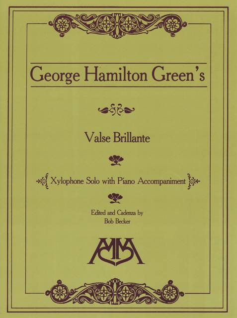 Green , George Hamilton - Valse Brillante Xylophone Solo with Piano Accompaniment Arranged by Becker