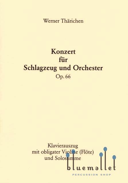 Tharichen , Werner - Konzert fur Schlagzeug und Orchester (ピアノ伴奏版/スコア・パート譜セット)