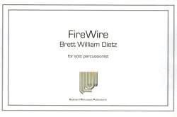 Dietz , Brett William - Fire Wire (特価品)