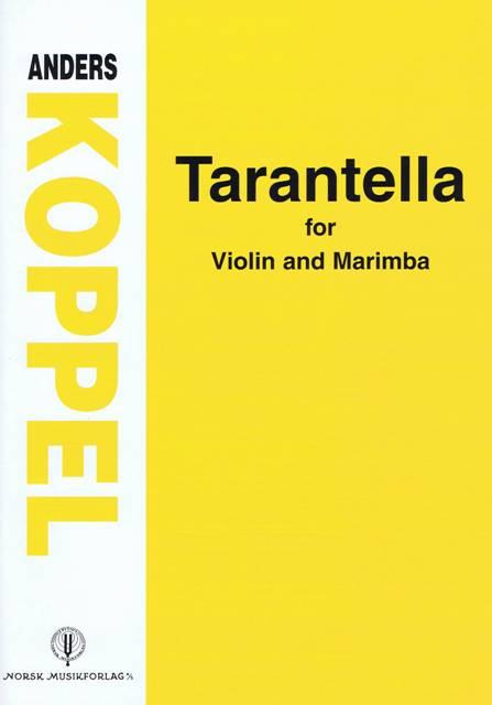 Koppel , Anders - Tarantella for Violin and Marimba (スコア・パート譜セット)