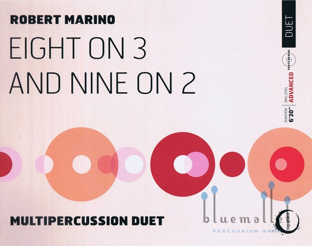 Marino , Robert - Eight on 3 and Nine on 2 Duet for Multipercussion (スコアのみ) (特価品)