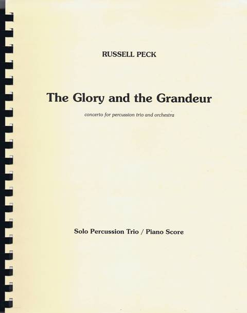 Peck , Russell - The Glory and the Grandeur Concerto for Percussion Trio and Orchestra (ピアノ伴奏版) (スコア・パート譜セット) (特価品)