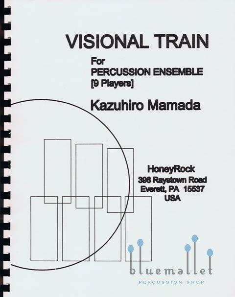 Mamada , Kazuhiro - Visional Train for Percussion Ensemble