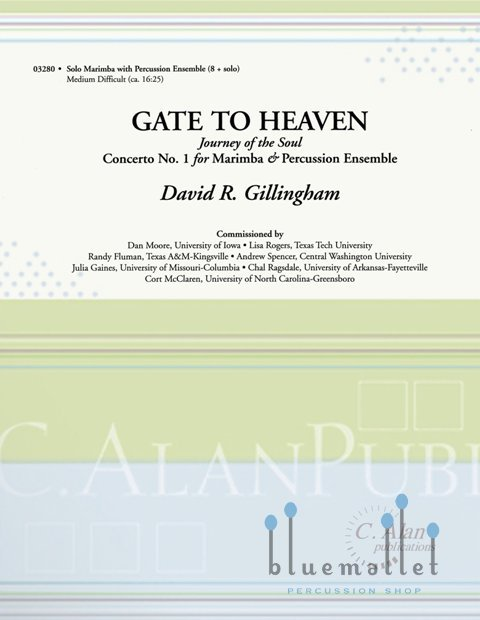 Gillingham , David R. - Gate to Heaven (Journey of the Soul)  Concertante for Marimba and Percussion Ensemble (スコア・パート譜セット)