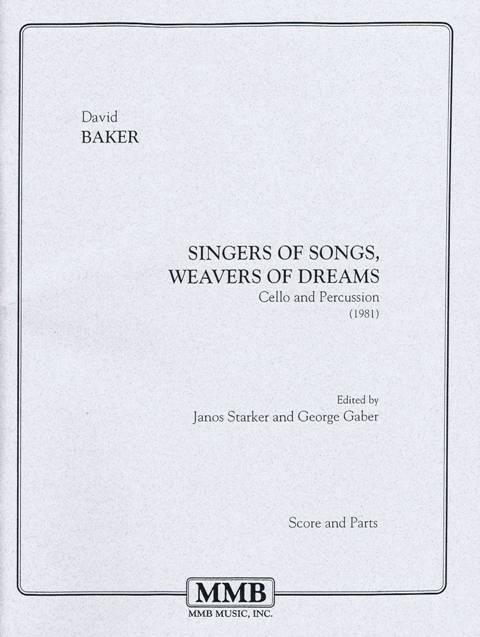 Baker , David - Singers of Songs, Weavers of Dreams (スコア・パート譜セット)