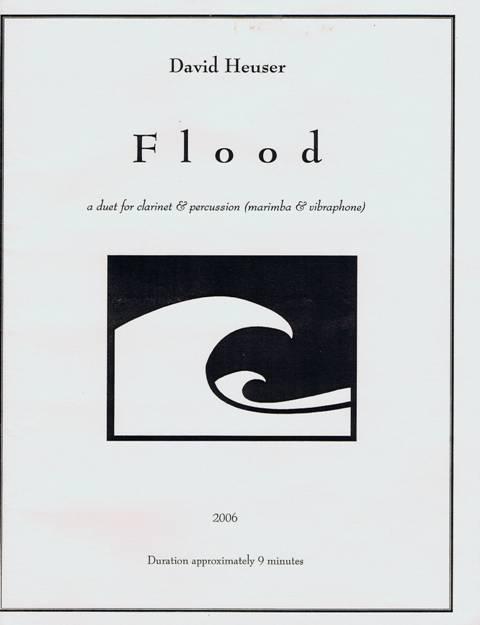 Heuser , David - Flood a Duet for Clarinet & Percussion (Marimba & Vibraphone)
