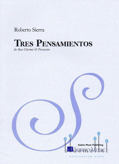 Sierra , Roberto - Tres Pensamientos (スコア2冊セット)