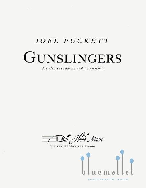 Puckett , Joel - Gunslingers for Alto Saxophone and Percussion (スコアのみ) (特価品)