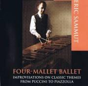 Sammut , Eric - Four-Mallet Ballet (CD)