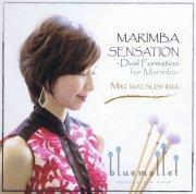 Matsushima , Miki - Marimba Sensation - Dual Formation for Marimba (CD)