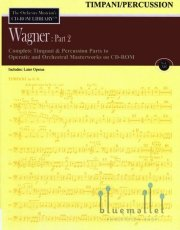 The Orchestra Musician's CD-ROM Library Volume 12 : Wagner Part 2 Timpani / Percussion