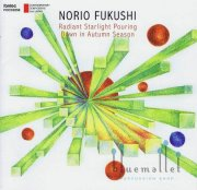 Fukushi , Norio - Radiant Starlight Pouring Downin Autumn Season (CD)