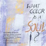 Rhythmik Attacca - What Color is a Soul ? (CD)