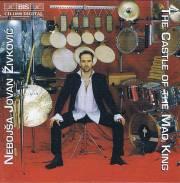 Zivkovic , Nebojsa Jovan - The Castle of the Mad King(CD)