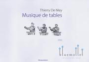 De Mey , Thierry - Musique de Tables (スコア・パート譜セット) (特価品)