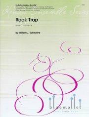 Schinstine , William J. - Rock Trap (スコア・パート譜セット) (特価品)