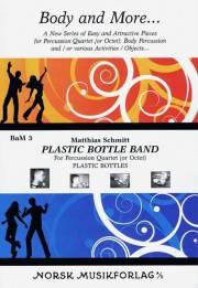 Schmitt , Matthias - Plastic Bottle Band (スコア・パート譜セット)