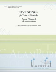 Glassock , Lynn - Five Songs for Voice and Marimba (スコアのみ2部セット)