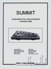 Various Artists - Summit  Compositions for Unaccompanied Orchestra Bells