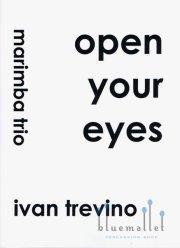 Trevino , Ivan - Open your Eyes (スコア・パート譜セット)