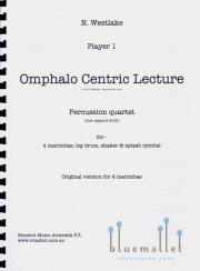 Westlake , Nigel - Omphalo Centric Lecture (パート譜のみ) (特価品)