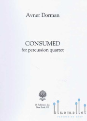 Dorman , Avner - Consumed for Percussion Quartet (スコア・パート譜セット) (特価品)