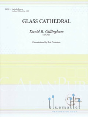 Gillingham , David R. - Glass Cathedral (スコア・パート譜セット)